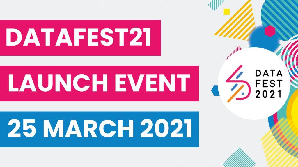 DataFest21 Launch event 25 March 2021